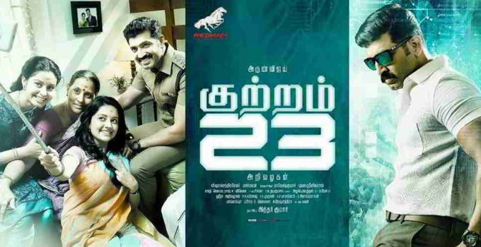 Kuttram 23 Full Movie Download