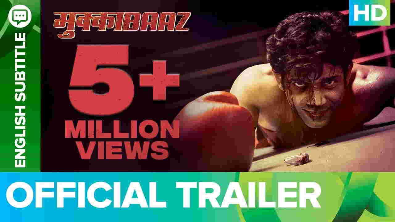 Mukkabaaz Full Movie Download