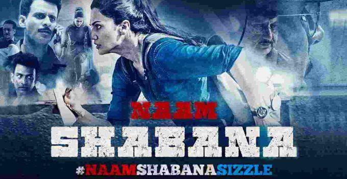 Naam Shabana Full Movie Download