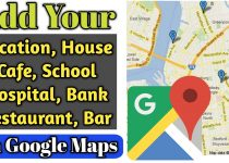 How to add your location on Google Map